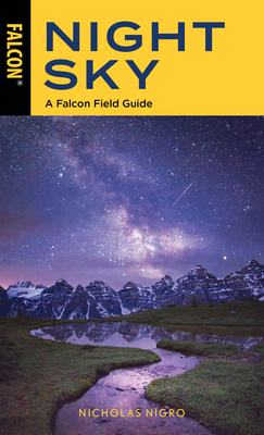 Night Sky: A Falcon Field Guide Cover Image