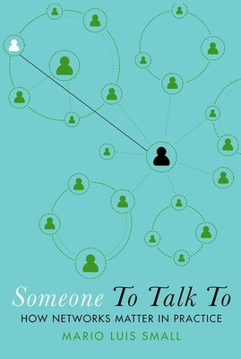 Someone to Talk to: How Networks Matter in Practice Cover Image