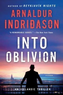 Into Oblivion: An Icelandic Thriller (An Inspector Erlendur Series #11) Cover Image