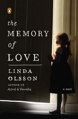 The Memory of Love: A Novel Cover Image