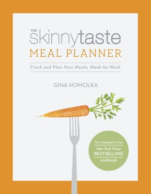 The Skinnytaste Meal Planner: Track and Plan Your Meals, Week-by-Week Cover Image