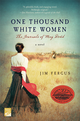 One Thousand White Women: The Journals of May Dodd (One Thousand White Women Series #1) Cover Image