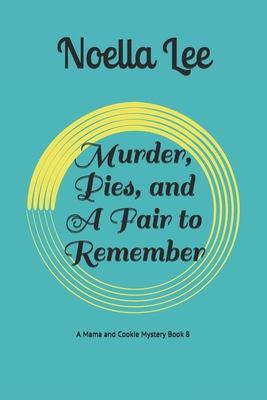 Murder, Pies, and A Fair to Remember Cover Image