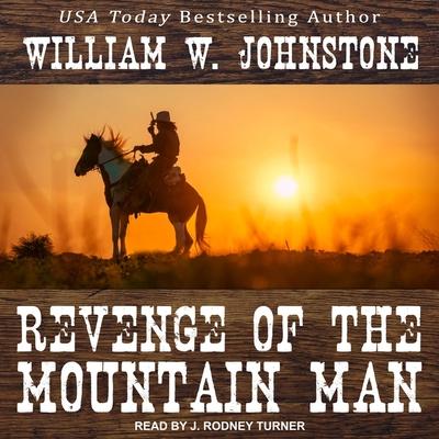 Revenge of the Mountain Man (Last Mountain Man #4) Cover Image