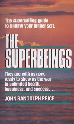 The Superbeings: The Superselling Guide to Finding Your Higher Self Cover Image