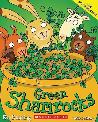 Green ShamrocksEve Bunting, Joelle Dreidemy