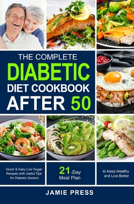 The Complete Diabetic Diet Cookbook After 50 Cover Image