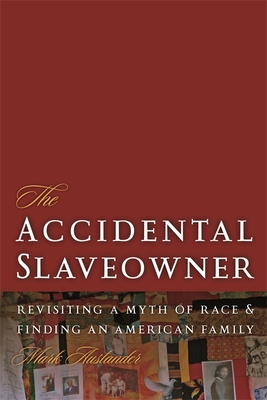 The Accidental Slaveowner Cover