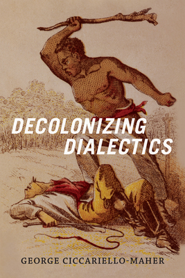Cover for Decolonizing Dialectics