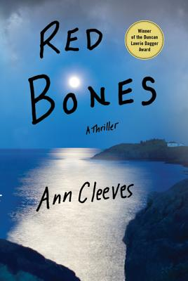 Red Bones: A Thriller (Shetland Island Mysteries #3) Cover Image