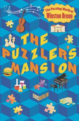 The Puzzler's Mansion: The Puzzling World of Winston Breen Cover Image