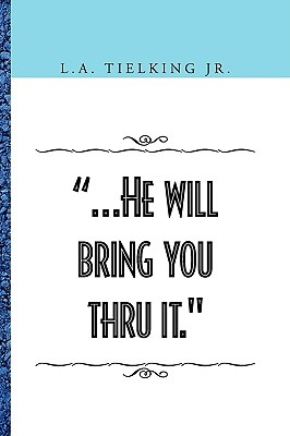 .He Will Bring You Thru It. Cover Image