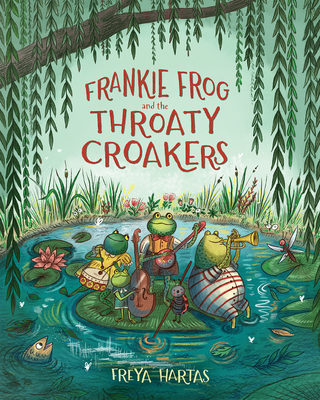 Cover for Frankie Frog and the Throaty Croakers