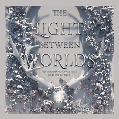 The Light Between Worlds Lib/E Cover Image