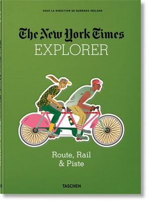 The New York Times Explorer. Route, Rail & Piste Cover Image