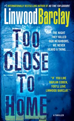 Too Close to Home: A Thriller Cover Image