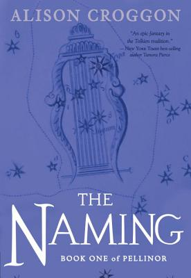 The Naming: Book One of Pellinor Cover Image
