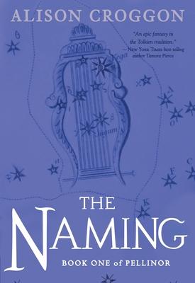 The Naming: Book One of Pellinor (Pellinor Series #1) Cover Image