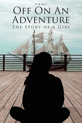 Off On An Adventure: The Story of a Girl Cover Image