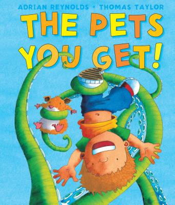 The Pets You Get! Cover