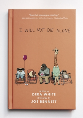 I Will Not Die Alone