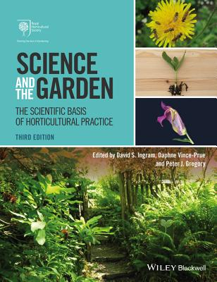Science and the Garden: The Scientific Basis of Horticultural Practice Cover Image
