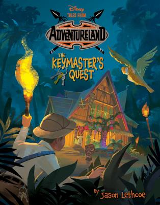 Tales from Adventureland: The Keymaster's Quest by Jason Letchcoe