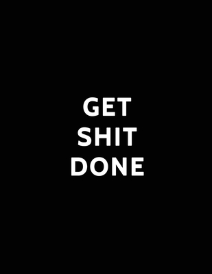 Get Shit Done: 2020-2024 Five Year Monthly Planner with Black Cover Cover Image