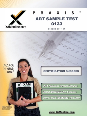 Praxis Art Sample Test 10133 Teacher Certification Test Prep Study Guide Cover