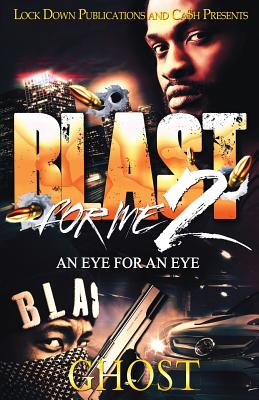 Blast for Me 2: An Eye for an Eye Cover Image