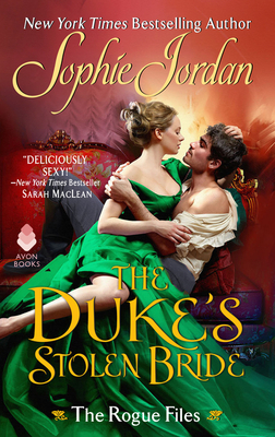 The Duke's Stolen Bride: The Rogue Files Cover Image