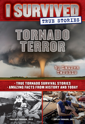 Tornado Terror (I Survived True Stories #3) Cover