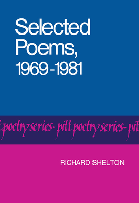 Cover for Selected Poems, 1969-1981 (Pitt Poetry Series)