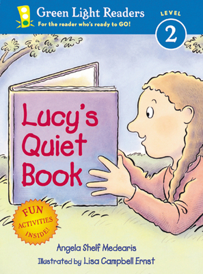 Cover for Lucy's Quiet Book (Green Light Readers Level 2)