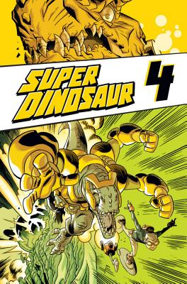 Super Dinosaur Volume 4 cover image
