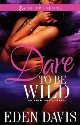 Dare to Be Wild: A Novel Cover Image