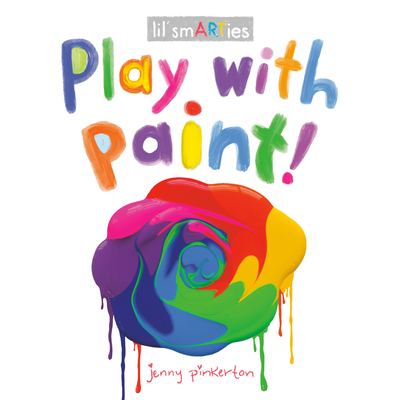 Play with Paint! (lil' smARTies) Cover Image
