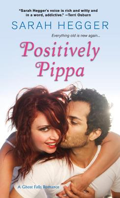 Cover for Positively Pippa (The Ghost Falls Series #1)