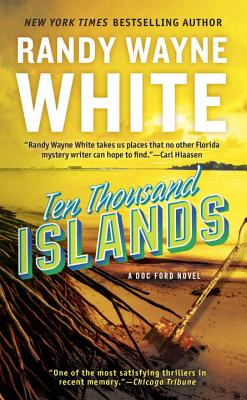 Ten Thousand Islands (A Doc Ford Novel #7) Cover Image