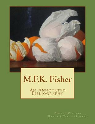 M.F.K. Fisher: An Annotated Bibliography Cover Image
