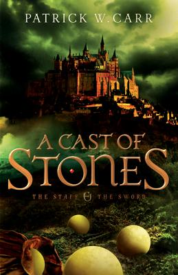 Cover for A Cast of Stones (Staff and the Sword)