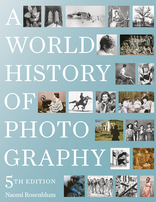 A World History of Photography: 5th Edition Cover Image