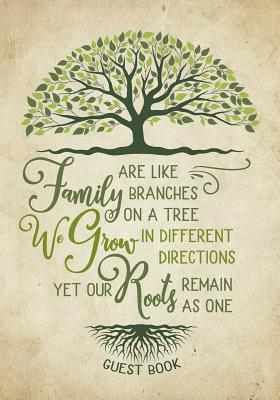 Family Reunion Guest Book - Family Roots: Family Get-Together Sign in Book with 200+ Spaces Cover Image