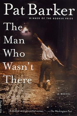 The Man Who Wasn't There: A Novel Cover Image