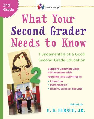 What Your Second Grader Needs to Know: Fundamentals of a Good Second Grade Education Cover Image