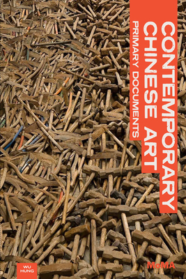 Contemporary Chinese Art: Primary Documents (Moma Primary Documents) Cover Image