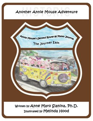 Annie Mouse's Second Route 66 Photo Journal: The Journey East Cover Image