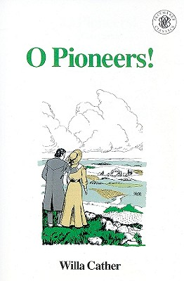 O Pioneers! (Pacemaker Classics) Cover Image
