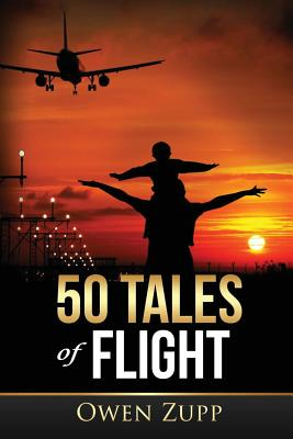 50 Tales of Flight: From Biplanes to Boeings. cover