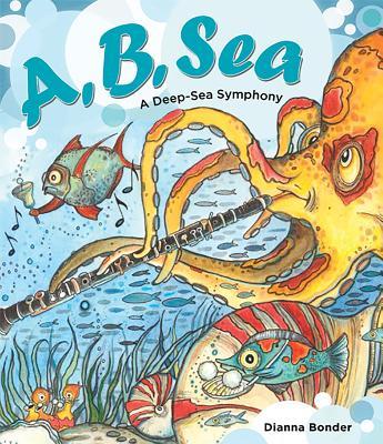 A, B, Sea: A Deep-Sea Symphony Cover Image